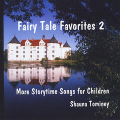 Fairy Tale Favorites 2: More Storytime Songs for Children