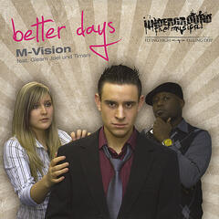 Better Days (M-vision Feat Gleam Joel and Timani)