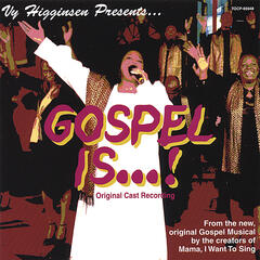 Gospel Is . . . Original Cast Recording