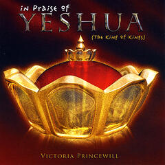 In Praise of Yeshua (The King of Kings)