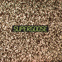 Supergoose