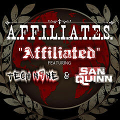 Affiliated (feat. Tech N9ne & San Quinn)