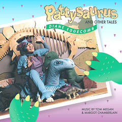 Pattysaurus and Other Tales