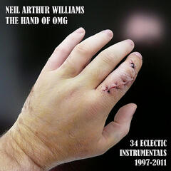 The Hand of OMG - 34 Eclectic Instrumentals 1997-2011