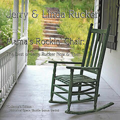 Mama's Rockin' Chair : The Best of Jerry Rucker Now & Then