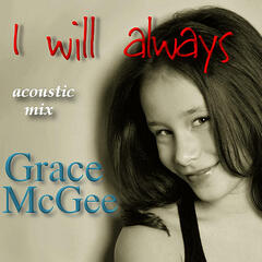 I Will Always (Acoustic Mix)