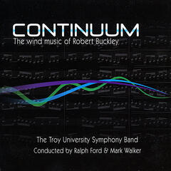Continuum - The Wind Music of Robert Buckley