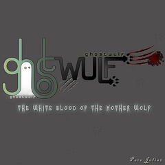 Wulf Milk {The White Blood of the Motherwulf}