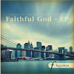 Faithful God - EP