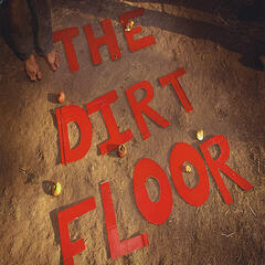 The Dirt Floor