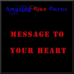 Message To Your Heart