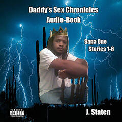 Daddy's Sex Chronicles, Vol. One (Audio-Book)