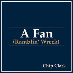 A Fan (Ramblin' Wreck)