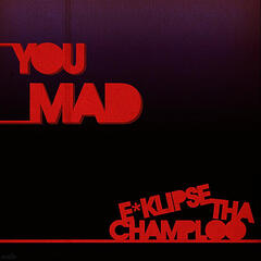 You Mad!