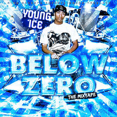 Below Zero (the mixtape)