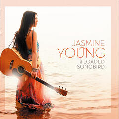 Jasmine Young & Loaded Songbird