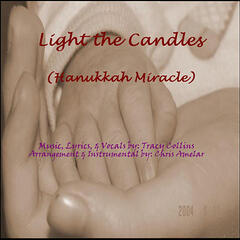 Light the Candles (Hanukkah Miracle)