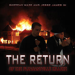 The Return of the Pleasantville Killerz