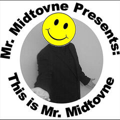 This is Mr. Midtovne