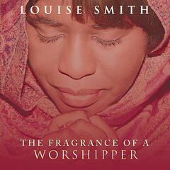 Fragrance of a Worshipper