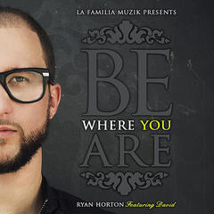 Be Where You Are (feat. David)