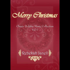 Merry Christmas (Classic Holiday Music Collection), Vol I