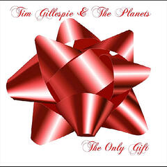 The Only Gift (15th Anniversary Reissue)