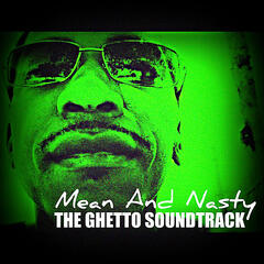 The Ghetto Soundtrack
