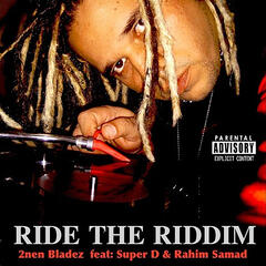 Ride the Riddim (feat. Super D & Rahim Samad)