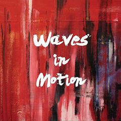 Waves In Motion