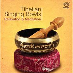 Tibetian Singing Bowls: Meditation and Relaxation