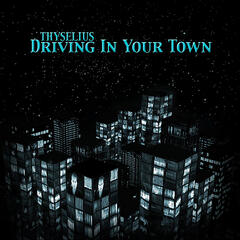 Driving In Your Town
