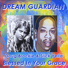 Blessed in Your Grace (feat. Doug Brockie & Slick Yella)