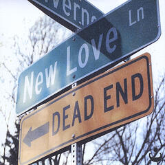 New Love, Dead End