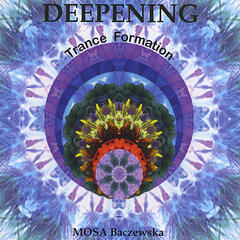 Deepening Trance Formation