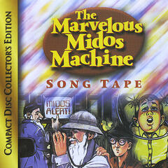 The Marvelous Midos Machine Song Tape