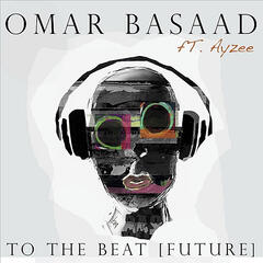 To the Beat (Future) [feat. Ayzee]