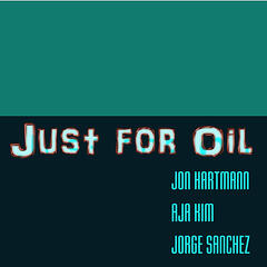 Just for Oil - Single