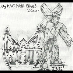 My Walk With Christ, Vol. 1