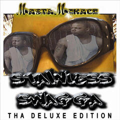 Stainless Swagga - Tha Deluxe Edition