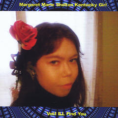 Kentucky Girl, Vol.1 I'll Find You