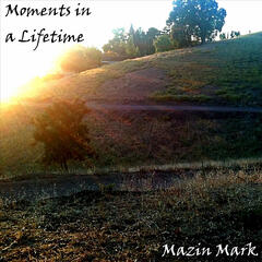 Moments in a Lifetime