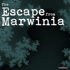 The Escape from Marwinia
