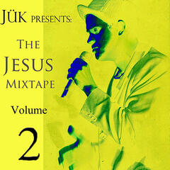 The Jesus Mixtape, Vol. II