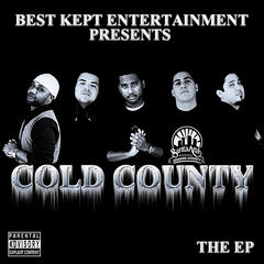Cold County the EP  (Best Kept Entertainment Presents)