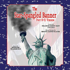 The Star-Spangled Banner (Post 9/11 Version)
