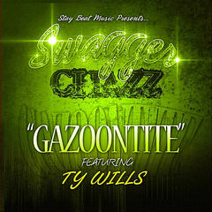 Gazoontite (feat. Ty Wills)