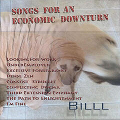 Songs For An Economic Downturn