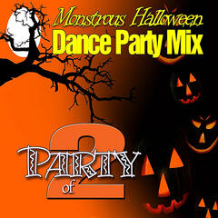 Monstrous Halloween Dance Party Mix