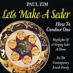 Let's Make A Seder - How To Conduct One